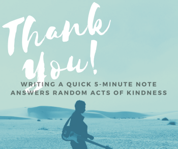 writing-a-quick-5-minute-note-speaks-to-random-acts-of-kindness