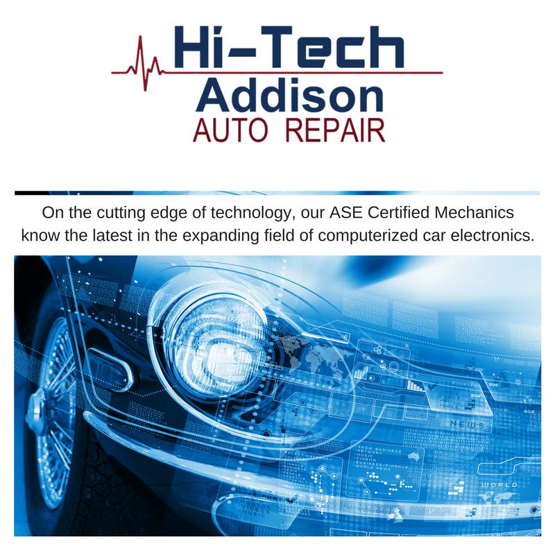 Ase Certified Mechanics Hi Tech Addison Auto Repair
